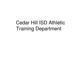 Cedar Hill ISD Athletic Training Department