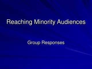 Reaching Minority Audiences