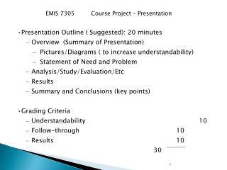 Presentation Outline ( Suggested): 20 minutes Overview  (Summary of Presentation)