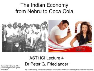 The Indian Economy from Nehru to Coca Cola