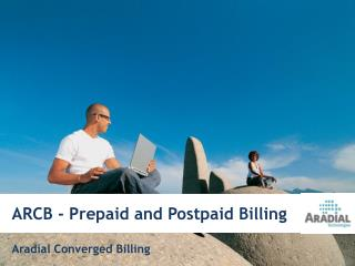 Aradial Convergent Billing  and Policy server (ARCB + APC)