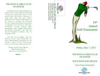 19 th Annual  Golf Tournament