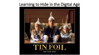 Learning to Hide in the Digital Age