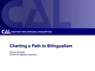 Charting a Path to Bilingualism