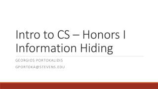 Intro to CS – Honors I Information Hiding