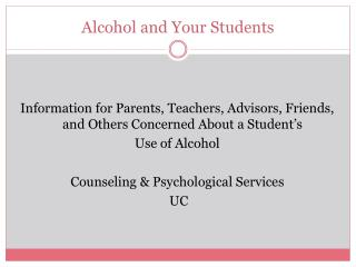 Alcohol and Your Students