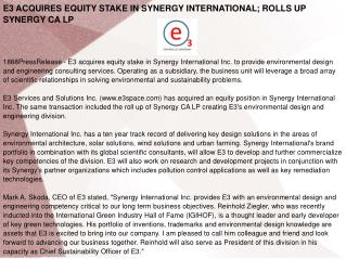 E3 ACQUIRES EQUITY STAKE IN SYNERGY INTERNATIONAL