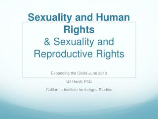 Sexuality and Human Rights  & Sexuality and Reproductive Rights
