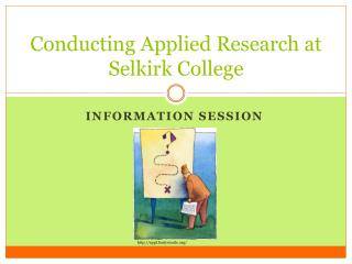 Conducting Applied Research at Selkirk College