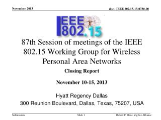 87th Session of meetings of the IEEE 802.15 Working Group for Wireless Personal Area Networks
