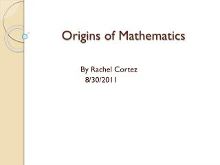 Origins of Mathematics