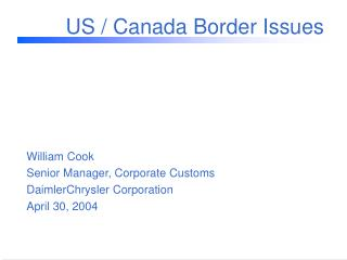 US / Canada Border Issues