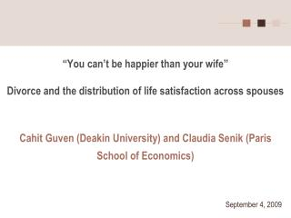 """You can't be happier than your wife"" Divorce and the distribution of life satisfaction across spouses"