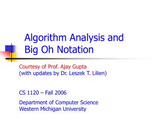 Algorithm Analysis and  Big Oh Notation