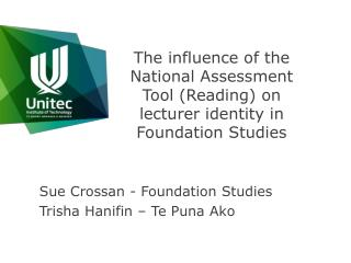 The influence of the National Assessment Tool (Reading) on lecturer identity in Foundation Studies