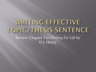 Writing Effective Topic/Thesis Sentence
