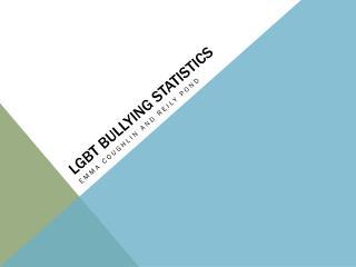 LGBT Bullying Statistics