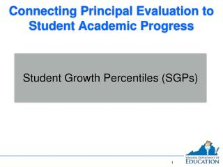 Connecting Principal Evaluation to Student Academic Progress