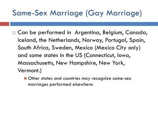 Same-Sex Marriage (Gay Marriage)