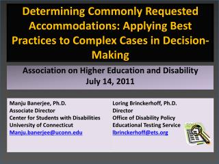 Association on Higher Education and Disability July 14, 2011