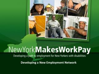 Developing a New Employment Network