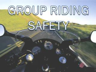 Group Riding Safety