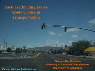 Factors Effecting Active Mode Choice in Transportation