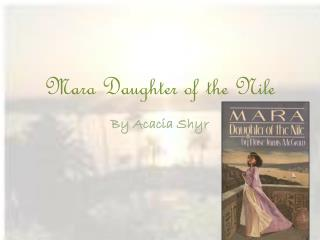 Mara Daughter of the Nile