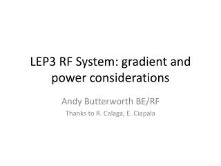 LEP3 RF  System:  gradient  and power considerations