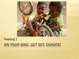 On Your Bike ,  get  set,  donate !