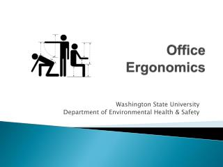 Office       Ergonomics