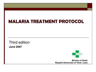 MALARIA TREATMENT PROTOCOL