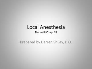 Local Anesthesia Tintinalli Chap. 37