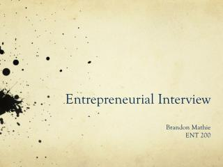 Entrepreneurial Interview