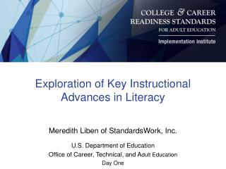 Exploration of Key Instructional Advances in Literacy