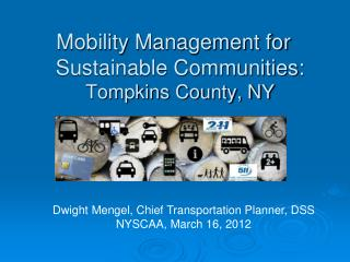 Mobility Management for Sustainable Communities: Tompkins County, NY