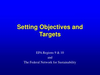 Setting Objectives and Targets
