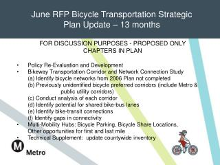 June RFP Bicycle Transportation Strategic  Plan Update – 13 months