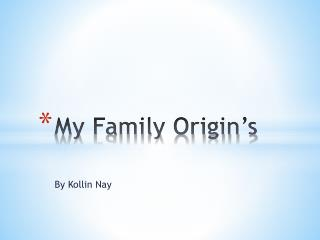 My Family Origin's