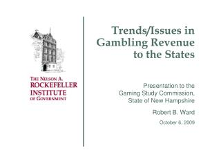 Trends/Issues in Gambling Revenue to the States