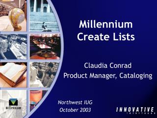 Millennium Create Lists