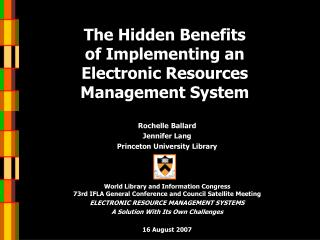 The Hidden Benefits  of Implementing an Electronic Resources Management System