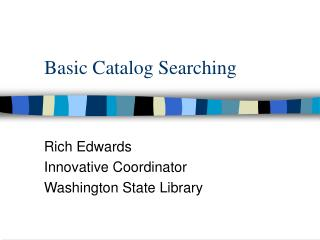 Basic Catalog Searching