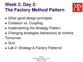 Week 2, Day 2: The Factory Method Pattern
