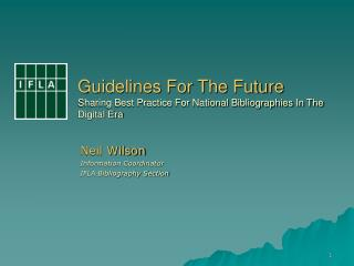 Guidelines For The Future Sharing Best Practice For National Bibliographies In The Digital Era