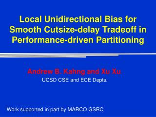 Local Unidirectional Bias for Smooth Cutsize-delay Tradeoff in Performance-driven Partitioning