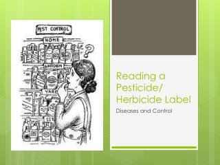 Reading a  Pesticide/ Herbicide  Label