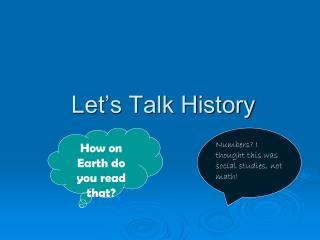 Let's Talk History