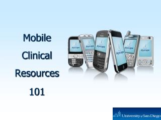 Mobile Clinical Resources 101