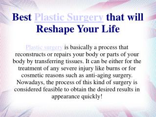 Best Plastic Surgery that will Reshape Your Life